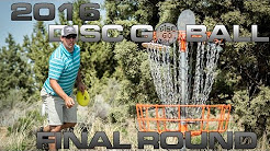 2016 Disc Go Ball Final Round MPO ( Withers, Fry, Nava, Lockwood) Disc Golf