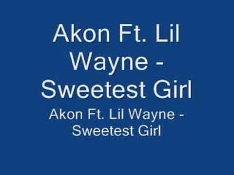 Akon Ft. Lil Wayne - Sweetest Girl