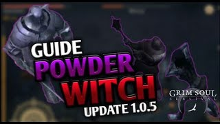 GRIM SOUL | HOW TO DEAL WITH WITCH | POWDER | GRIM SOUL DARK FANTASY SURVIVAL UPDATE 1.0.5