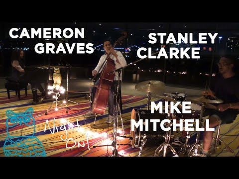 "Cameron Graves, Stanley Clarke, Mike Mitchell, ""Santania Our Solar System"" Night Owl 