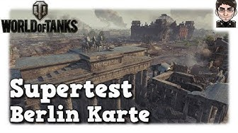 World of Tanks - Karte Berlin, Supertest Ankündigung [deutsch]