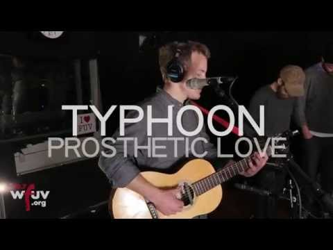 "Typhoon - ""Prosthetic Love"" (Live at WFUV)"