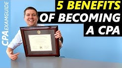 5 Benefits Of Becoming A CPA You Need To Know [2019 CPA Exam]
