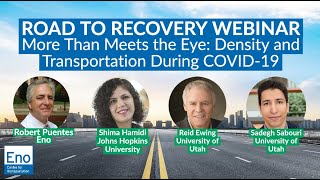 Road to Recovery Webinar: More Than Meets the Eye  Density and Transportation During COVID 19