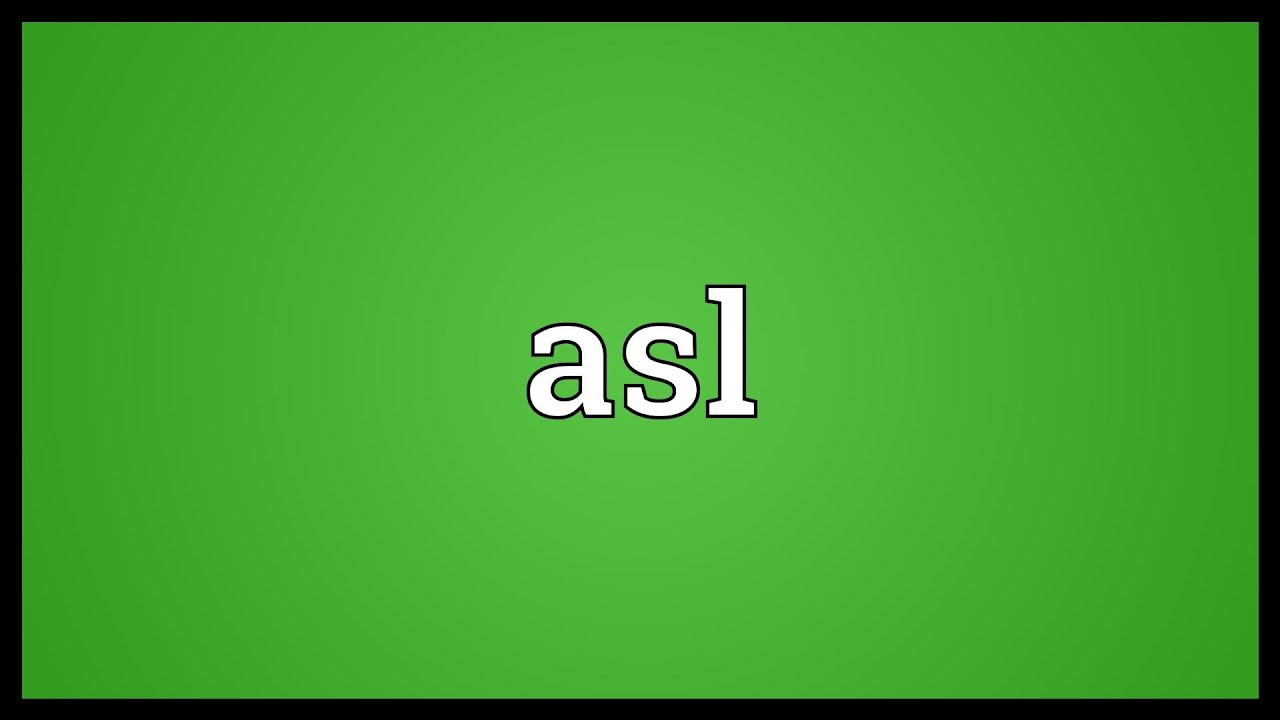 Asl means in chat