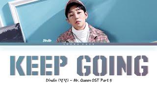 Download Dindin (딘딘) - 'Keep Going' (Mr. Queen OST Part 5) Lyrics (Han/Rom/Eng)