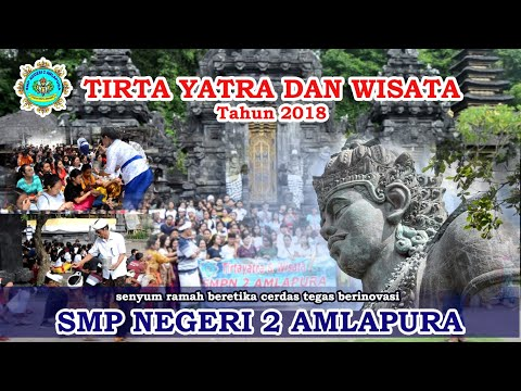 "smp-negeri-2-amlapura-""tirta-yatra-dan-wisata""-tahun-2018"