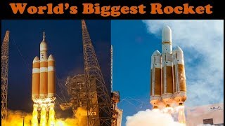 World's Tallest Currently Active Rocket (Delta IV Heavy)