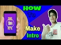 How to make video intro on android mobile? [ SUNIL TEACH NEPAL ]