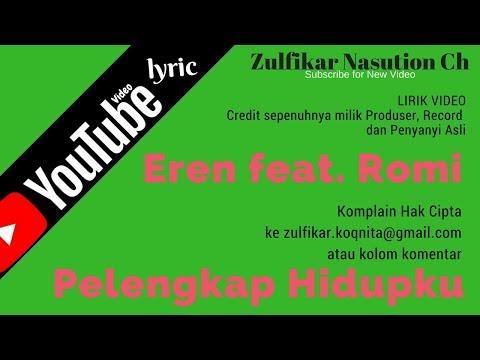 Eren feat. Romi. Pelengkap Hidupku (LIRIK)