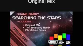 Duane Barry - Searching The Stars Preview (Original Mix, The Emissary Remix & Phrakture Remix)