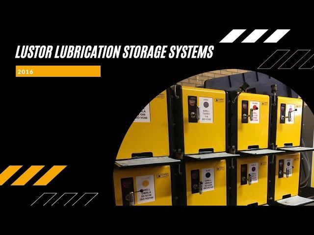 Lustor™ - Lubrication Storage System - v2 - 201612