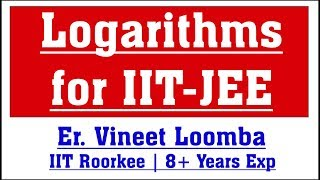 Logarithms for IIT JEE | JEE Main and Advanced | Free Coaching