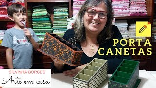 Como Fazer Porta Canetas – Série Dia dos Pais