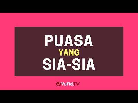 Puasa Yang Sia Sia – Poster Dakwah Yufid TV