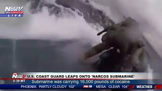 NARCO SUBMARINE: U.S. Coast Guard catches sub carrying 16,000lbs of cocaine