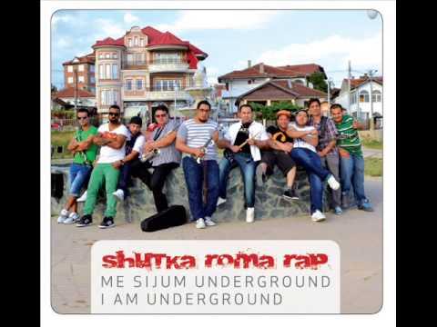 Shutka Roma Rap & Kay1 & Nu100 - Me Sijum Underground - (New Album)