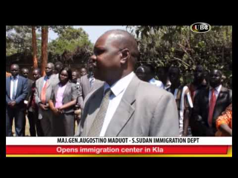 SOUTH SUDAN   OPENS IMMIGRATION CENTRE IN KAMPALA