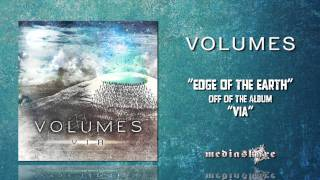 Watch Volumes Edge Of The Earth video