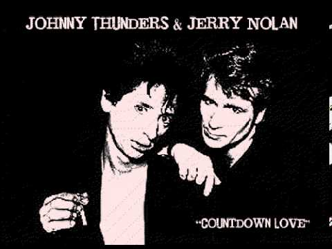 """Countdown Love"" Johnny Thunders and Jerry Nolan *"