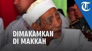 Jenazah KH Maimun Zubair akan Dimakamkan di Makkah, Sehabis Salat Zuhur