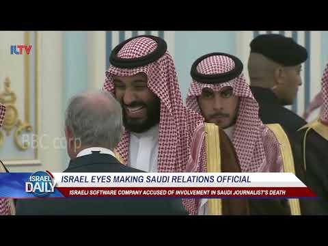 Israel eyes making Saudi relations official