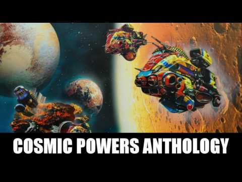 Cosmic Powers Anthology