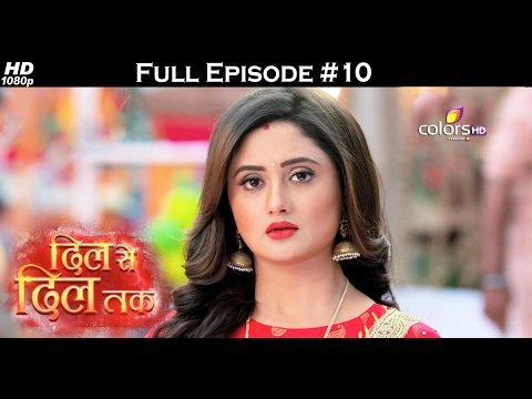 Dil Se Dil Tak - 10th February 2017 - दिल से दिल तक - Full Episode (HD)