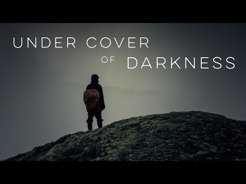 Under Cover of Darkness – Motivational Video