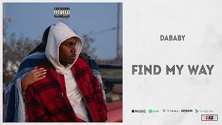 """Dababy - """"find my way"""" (blame it on baby) 