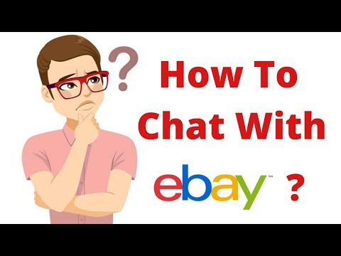 How To Have A Live Chat With EBay ? -2020 - SOLVED !!!!