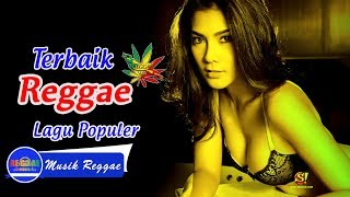 Kompilasi Lagu Lawas Versi Reggae & Ska Full Tembang Kenangan - Kumpulan Lagu Reggae Indonesia 2018