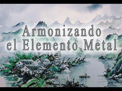 Armonizando el Elemento Metal