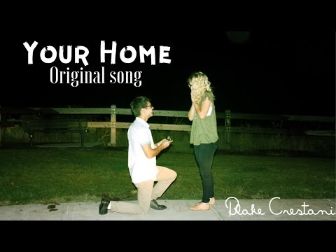 Your Home (Original Song) Proposal video!