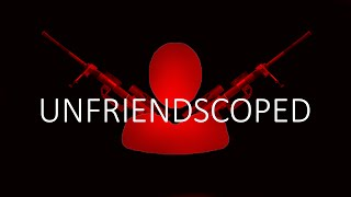 Unfriendscoped