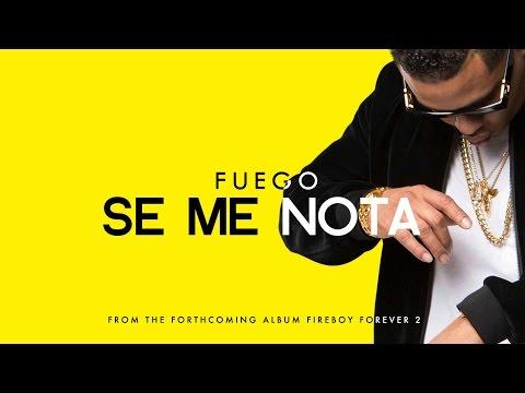Fuego - Se Me Nota (Fireboy Forever 2) [Official Audio]
