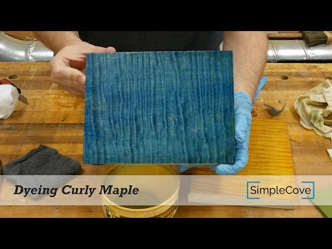 Dyeing Curly Maple
