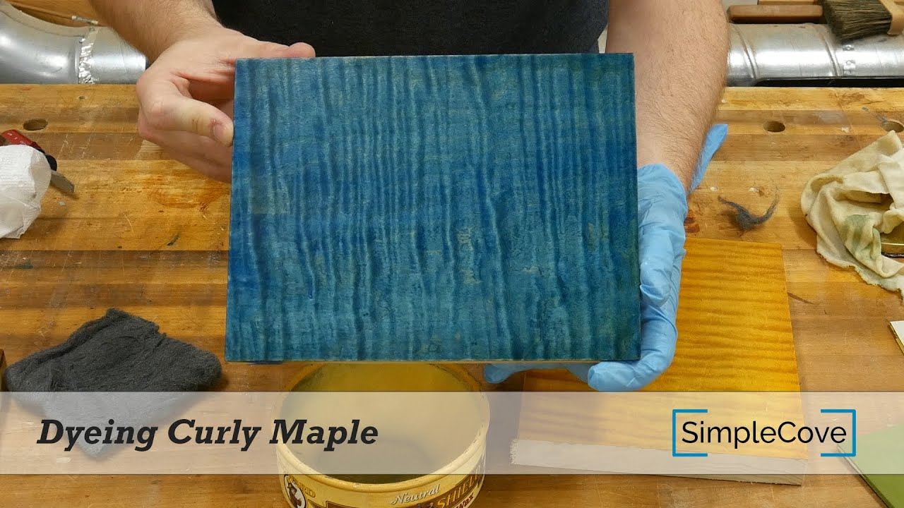 Dyeing Curly Maple Youtube