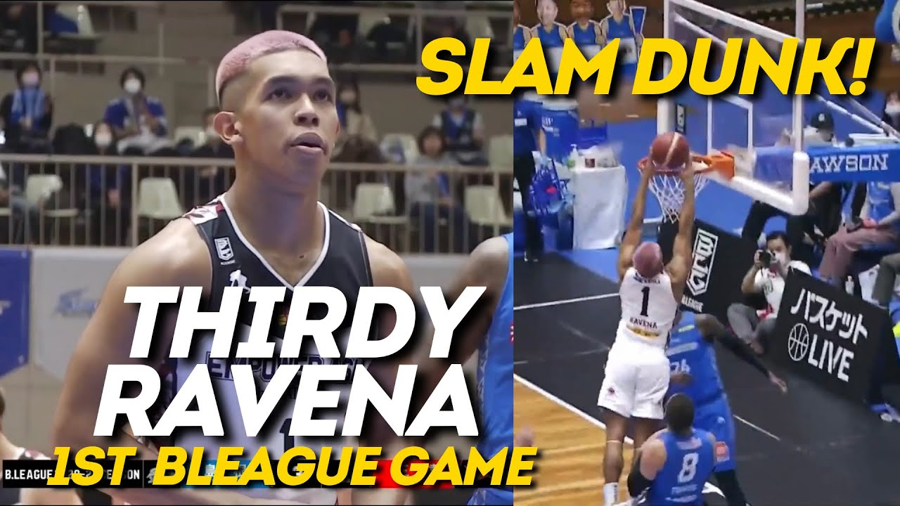 Thirdy Ravena First Game In Bleague Full Highlights Youtube