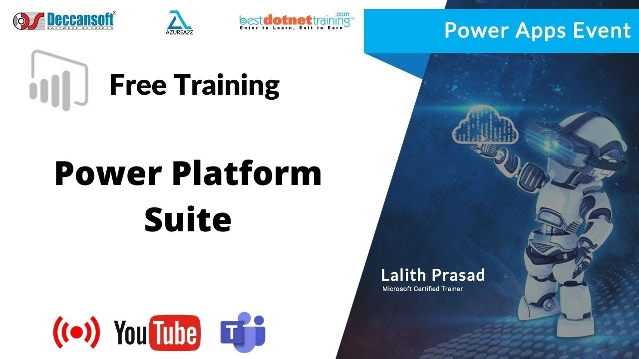 Introduction to Power Platform-PowerBI, PowerApps, Power Automate, Power Virtual Agents