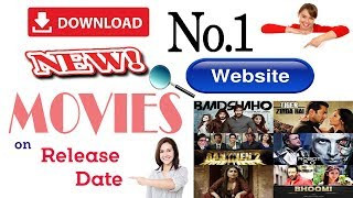 How to Download New Movies on Release date| New Bollywood Movies & Hollywood Movies