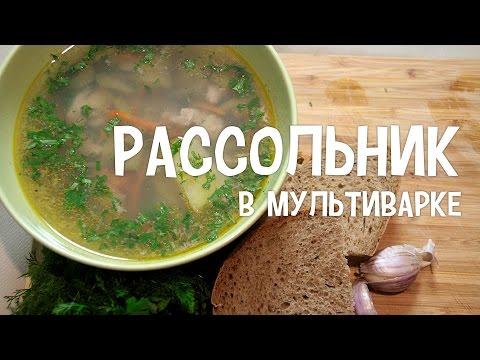 Суп с огурцами солеными в мультиварке