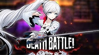 Weiss Ices DEATH BATTLE!