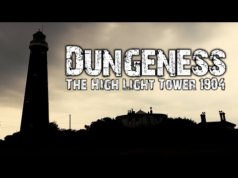 Dungeness - The High Light Tower 1904 - Vlog 1
