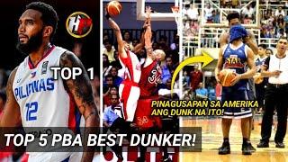 Pinagusapan sa Amerika ang dunk?|PBA TOP 5 BEST DUNKER!| Sino ang King of Slamdunk sa kanila?