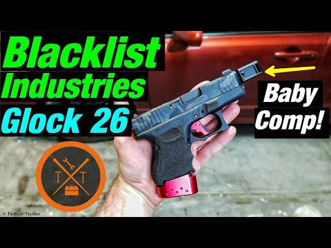 💥Blacklist Industries Glock 26 Drop in Barrel & Compensator??