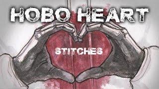 """Hobo Heart: Stitches"" by Chris Oz Fulton"