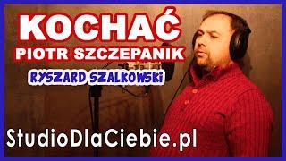Kochać - Piotr Szczepanik (cover by Ryszard Szalkowski) #1531