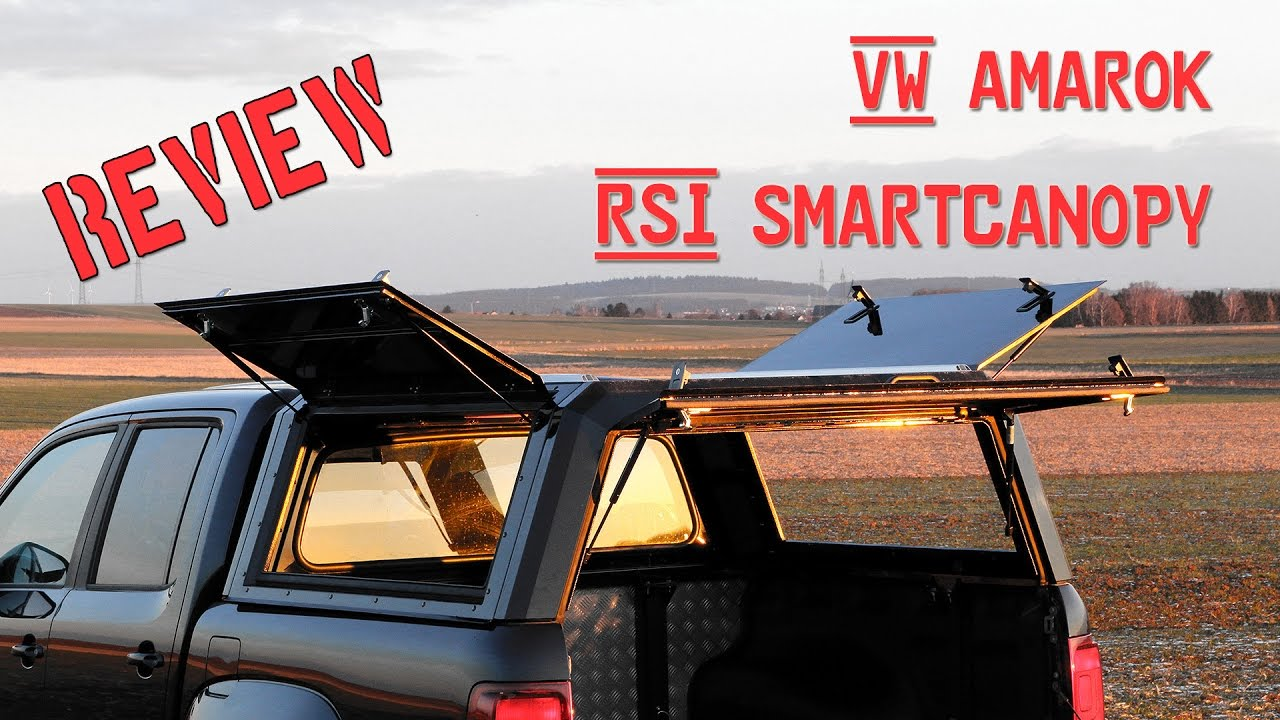 REVIEW - VW Amarok RSI SMARTCANOPY (Hardtop) von ROCK SOLID INDUSTRIES