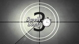 SwellSixty Intro